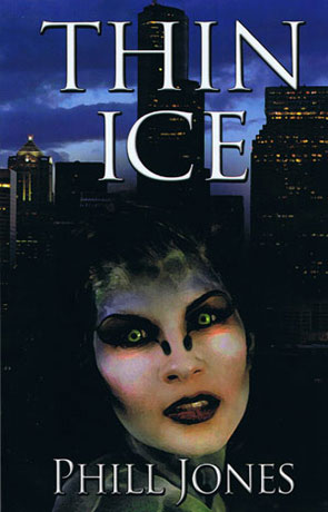 Thin Ice, a novel by Phill Jones