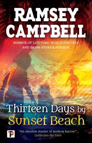 Thirteen Days by Sunset Beach, a novel by Ramsey Campbell