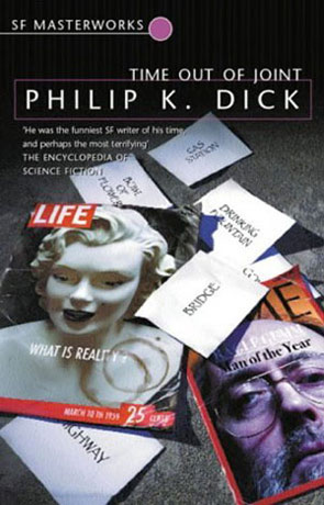 Time out of Joint, a novel by Philip K Dick
