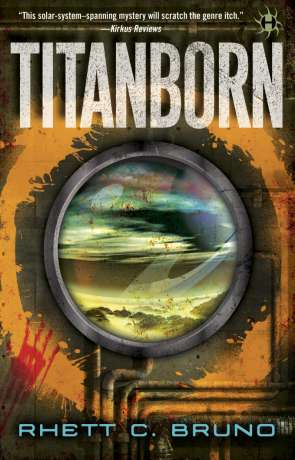 Titanborn, a novel by Rhett Bruno