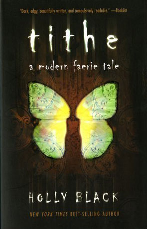 Tithe, a novel by Holly Black