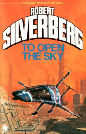 To Open The Sky, a novel by Robert Silverberg