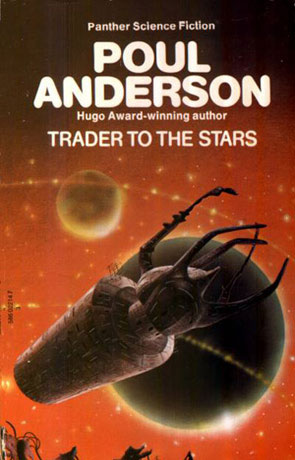 Trader to the Stars, a novel by Poul Anderson