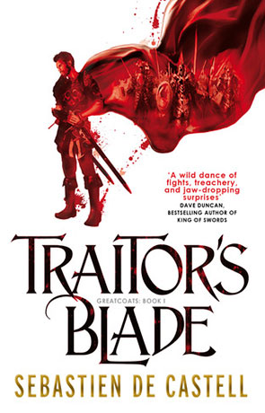 Traitor's Blade, a novel by Sebastien De Castell