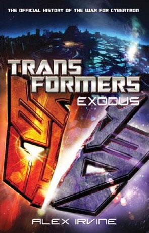 Transformers Exodus, a novel by Alex Irvine