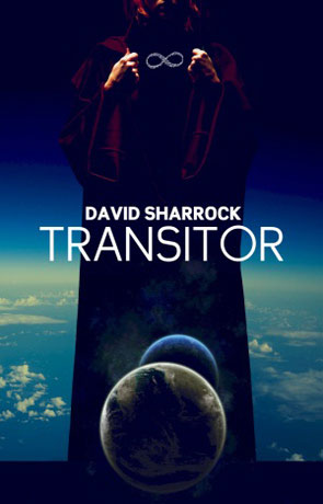 Transitor, a novel by David Sharrock