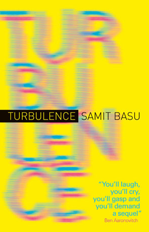 Turbulence, a novel by Samit Basu