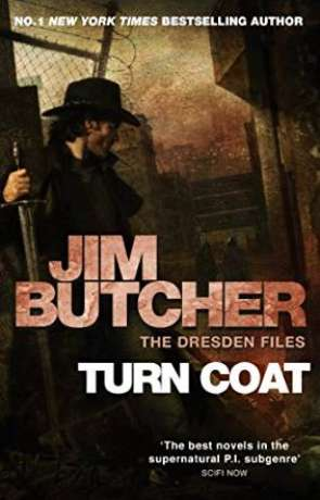 Turn Coat, a novel by Jim Butcher