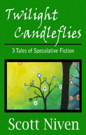 Twilight Candleflies, a novel by Scott Niven