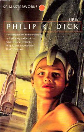 Ubik, a novel by Philip K Dick
