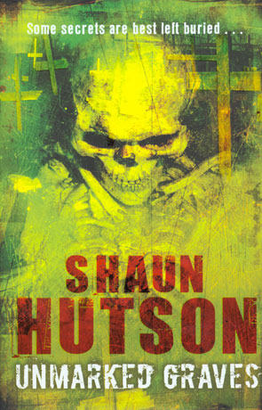 Unmarked Graves, a novel by Shaun Hutson