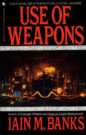 Use of Weapons, a novel by Iain M Banks