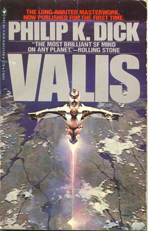 Valis, a novel by Philip K Dick
