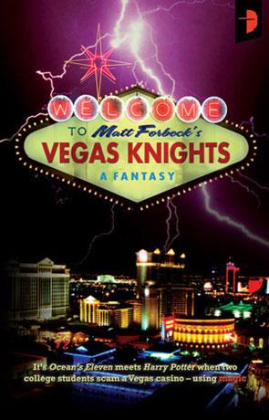 Vegas Knights, a novel by Matt Forbeck