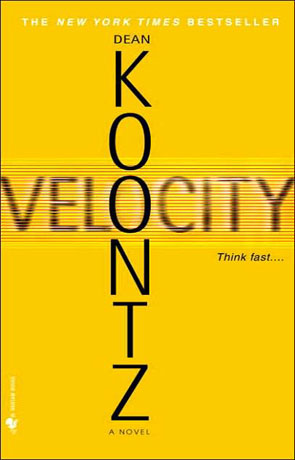 Velocity, a novel by Dean Koontz