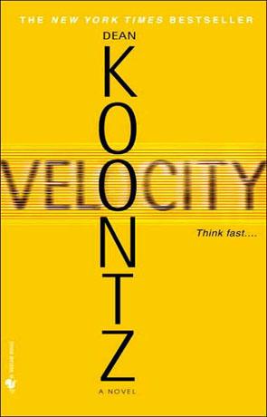 Velocity, a novel by Dean Koontz