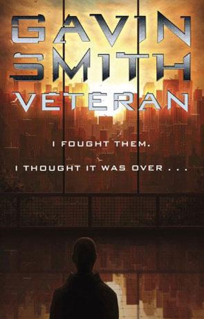 Veteran, a novel by Gavin Smith