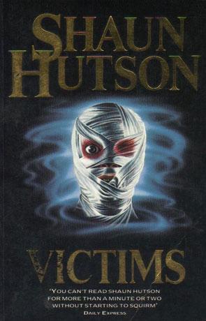 Victims, a novel by Shaun Hutson
