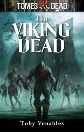 Viking Dead, a novel by Toby Venables