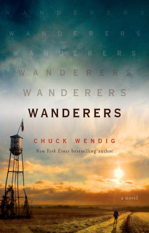 Wanderers, a novel by Chuck Wendig