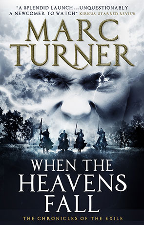 When The Heavens Fall, a novel by Marc Turner