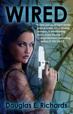 Wired, a novel by Douglas E Richards