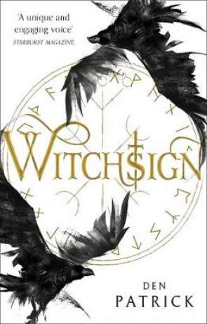Witchsign, a novel by Den Patrick
