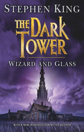 Wizard and Glass, a novel by Stephen King