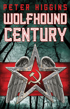 Wolfhound Century, a novel by Peter Higgins