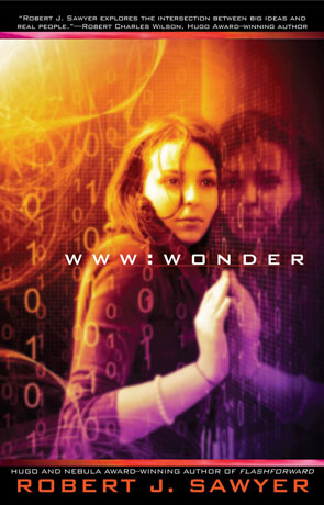 Wonder, a novel by Robert J Sawyer