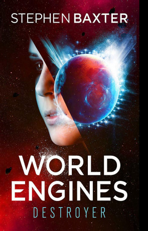 World Engines: Destroyer, a novel by Stephen Baxter
