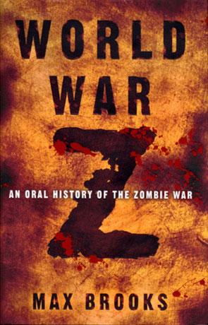 World War Z, a novel by Max Brooks