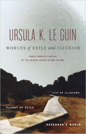 Worlds of Exile and Illusion, a novel by Ursula K Le Guin