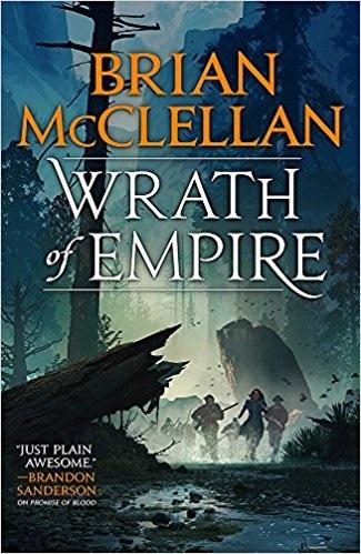 Wrath of Empire, a novel by Brian McClellan