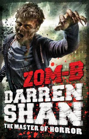 Zom-B, a novel by Darren Shan