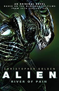 Aliens: River of Pain by Christopher Golden