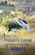 Pelquin's Comet by Ian Whates