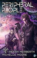 Peripheral People by Reesa Herbert & Michelle Moore